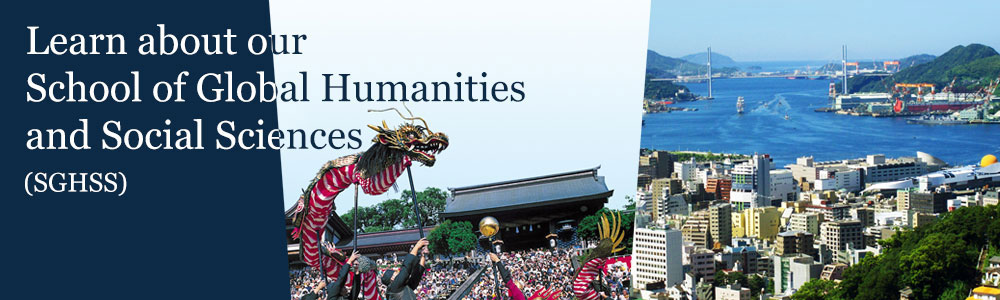 Learn about our School of Global Humanities and Social Sciences (SGHSS)