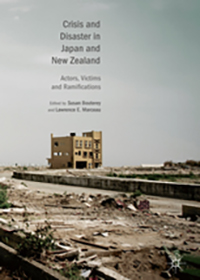 Crisis and Disaster in Japan and New Zealand: Actors, Victims and Ramification