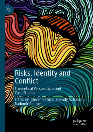 Risk, Identity and Conflict